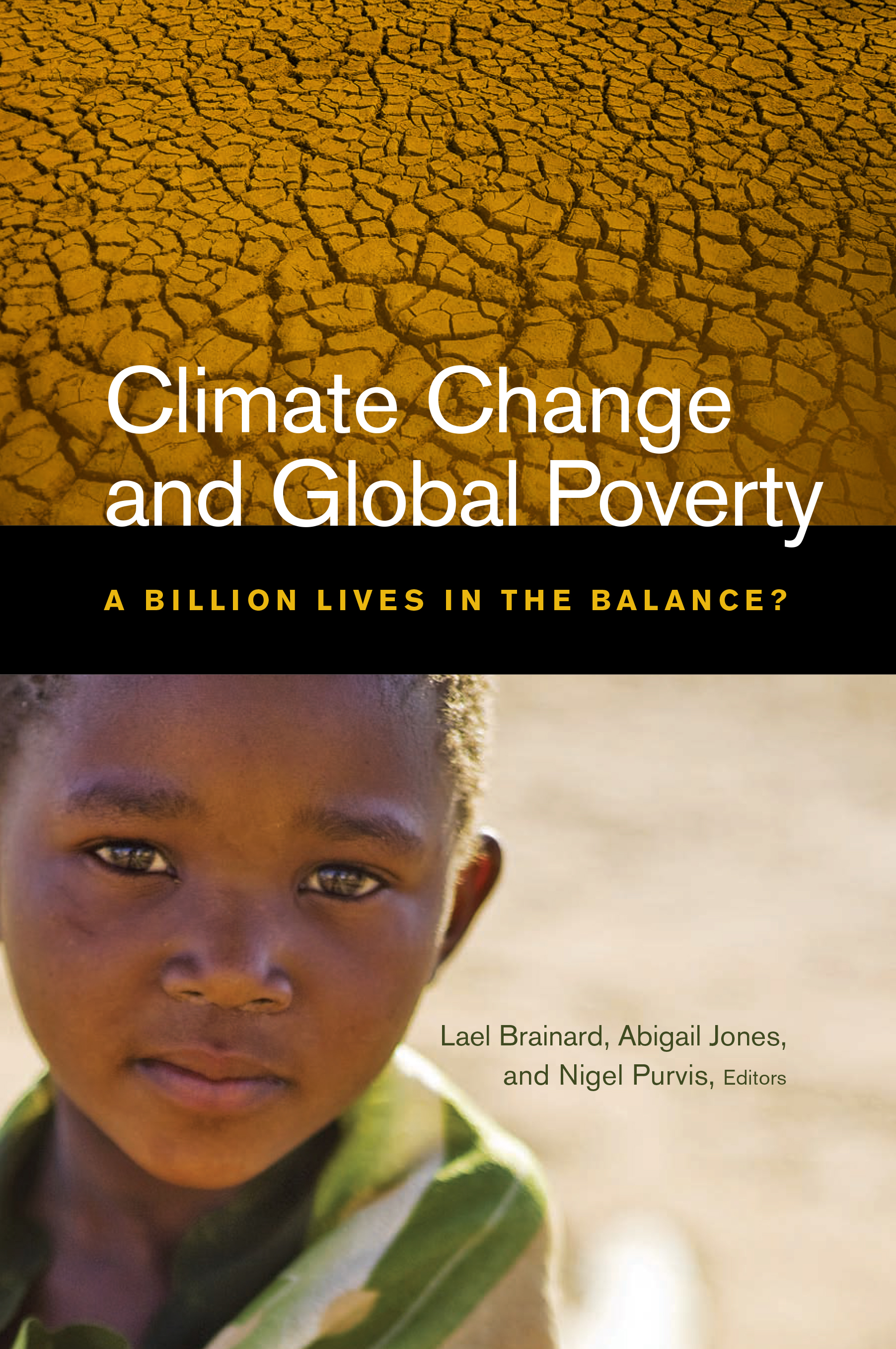 climate change and poverty Poverty and climate change: assessing impacts in developing countries and the initiatives of the climate change and poverty.