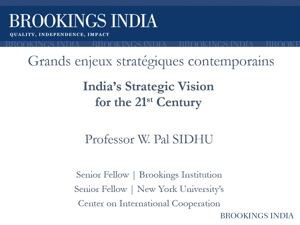 India's Strategic Vision for the 21st C