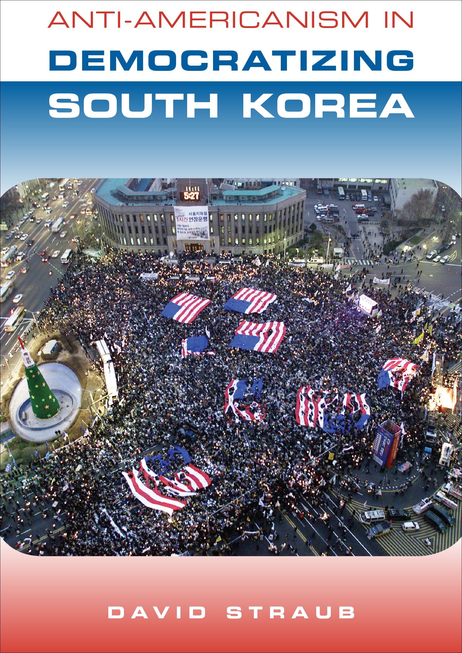 anti americanism in democratizing south korea