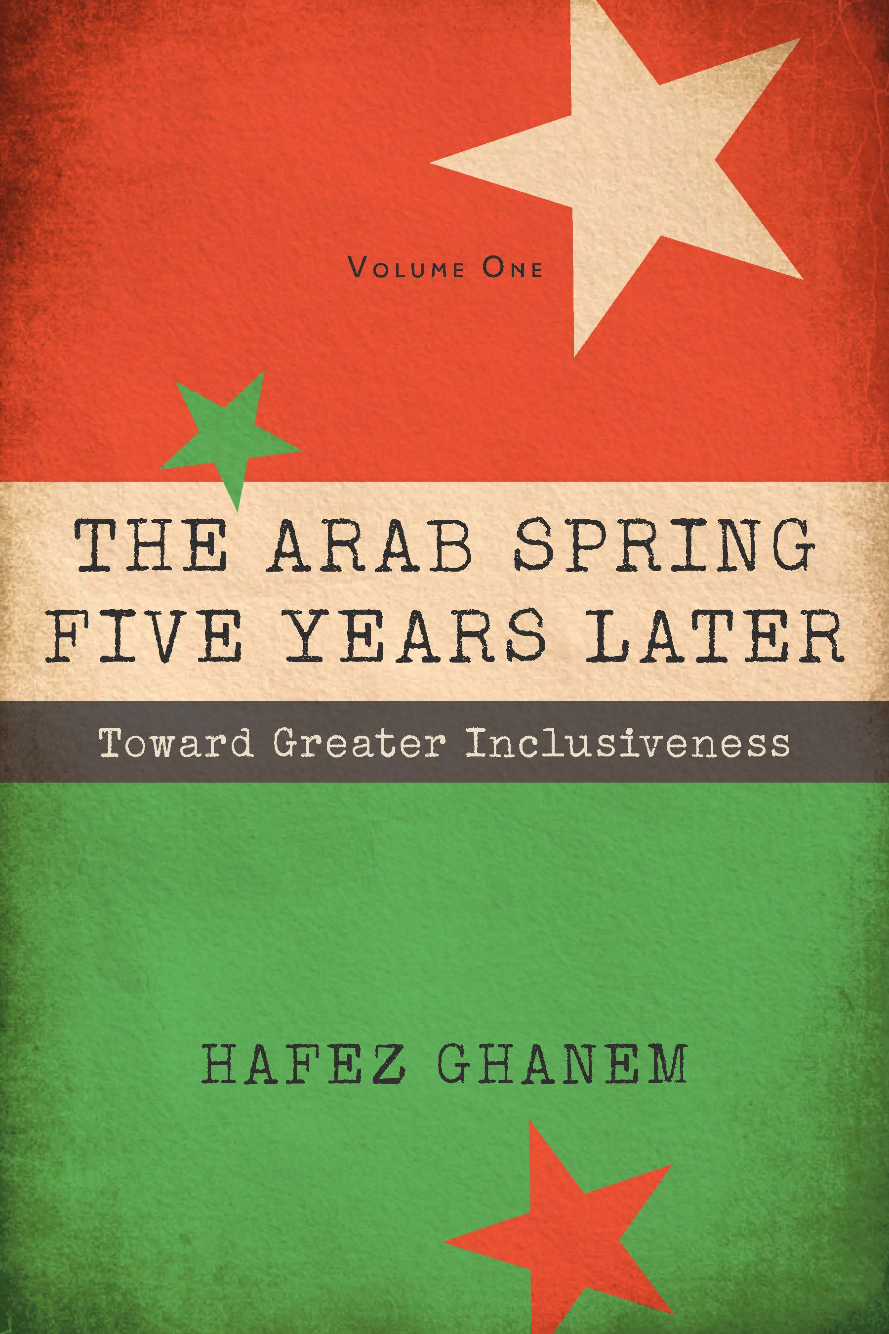 the marshall plan and the shaping of american strategy  arab spring 5 years later vol 1