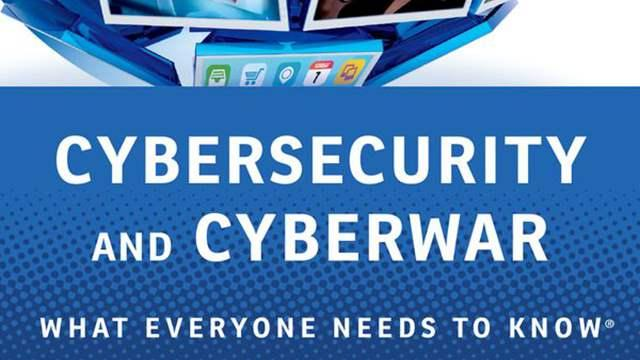 cover cybersecurity and cyberwar singer friedman_16x9