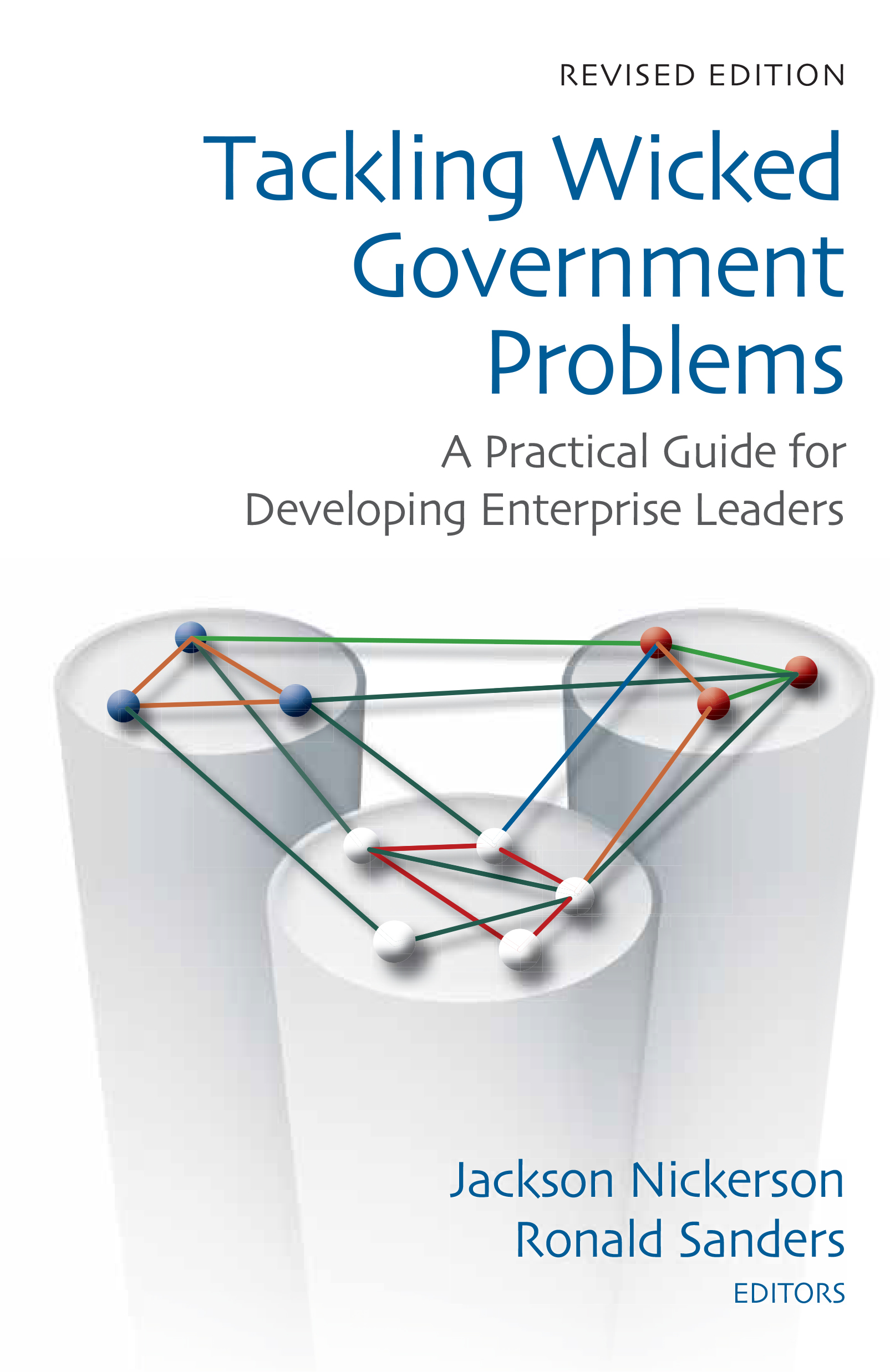 Tackling Wicked Government Problems: A Practical Guide For Devel