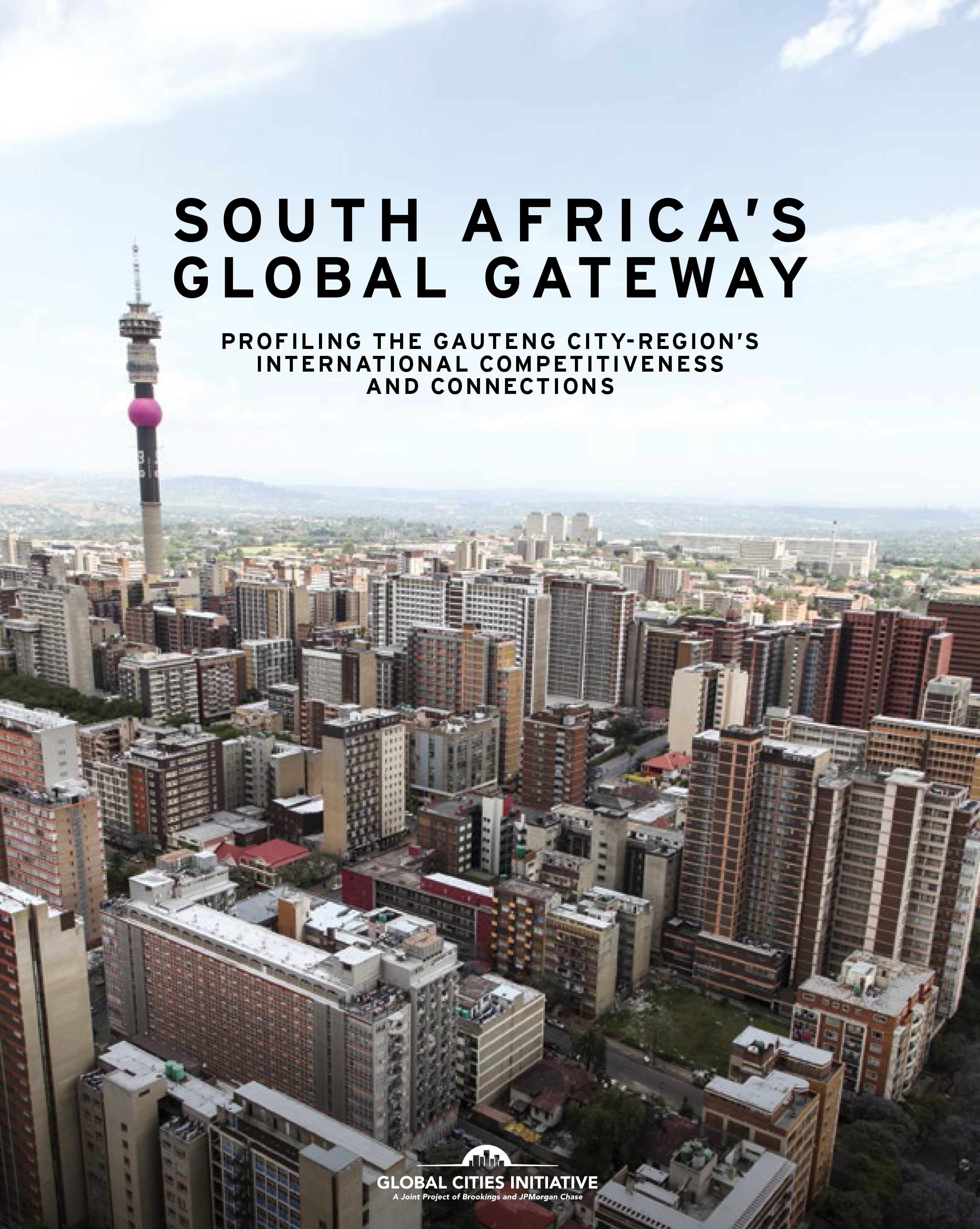 South Africa S Global Gateway Profiling The Gauteng City