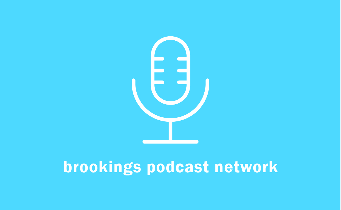 Brookings Podcast Network