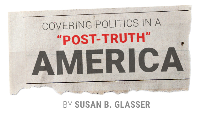 "Covering politics in a ""post-truth"" America 