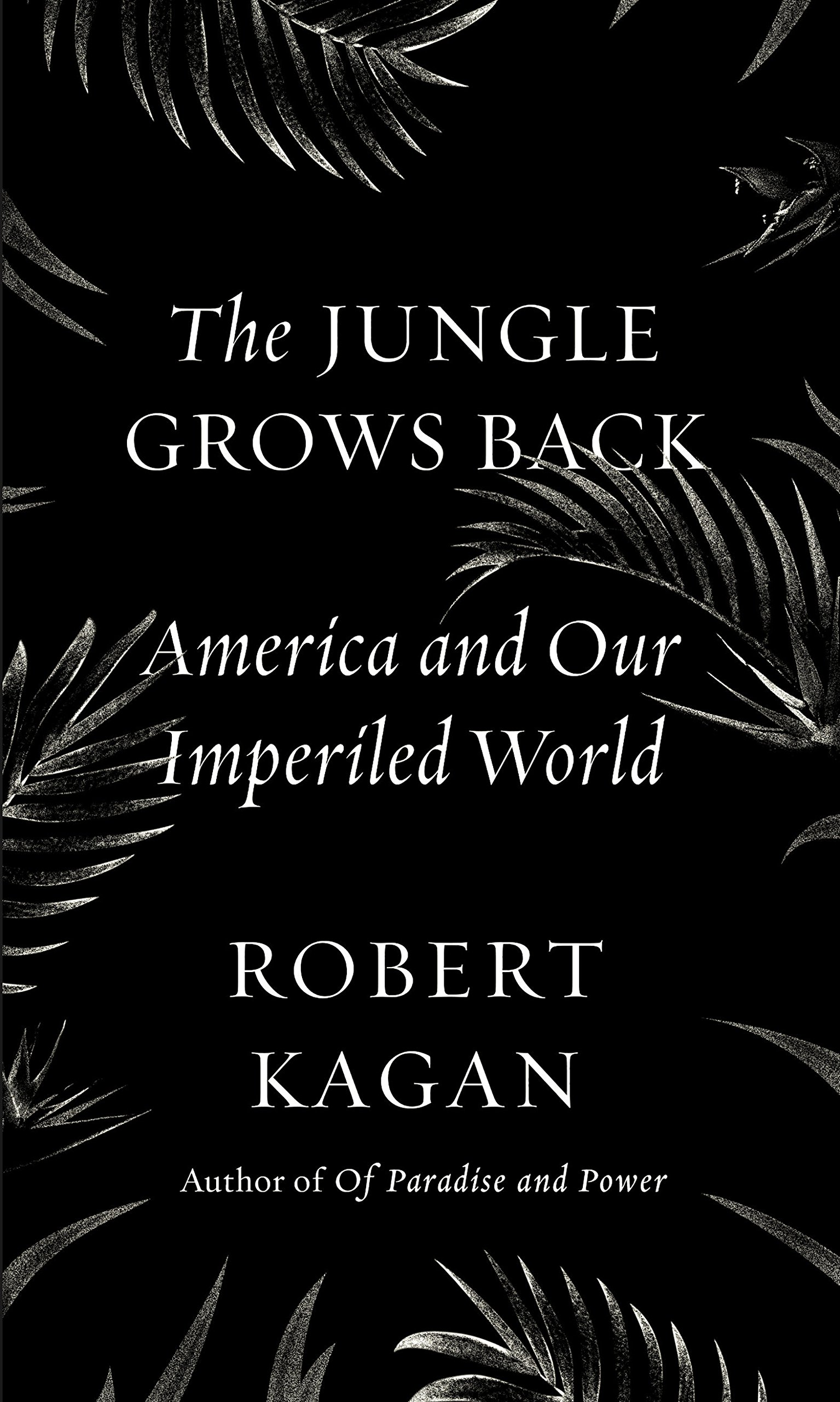 The Jungle Grows Back America And Our Imperiled World