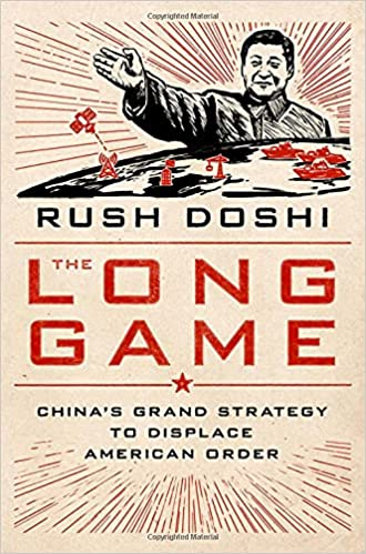 """""""The Long Game: China's Grand Strategy to Displace American Order"""" book cover"""